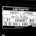 Premier ÖCTAGON en Guretxoko By CARHARTT WIP