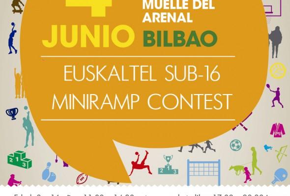 EUSKALTEL SUB16 MINIRAMP CONTEST BILBAO